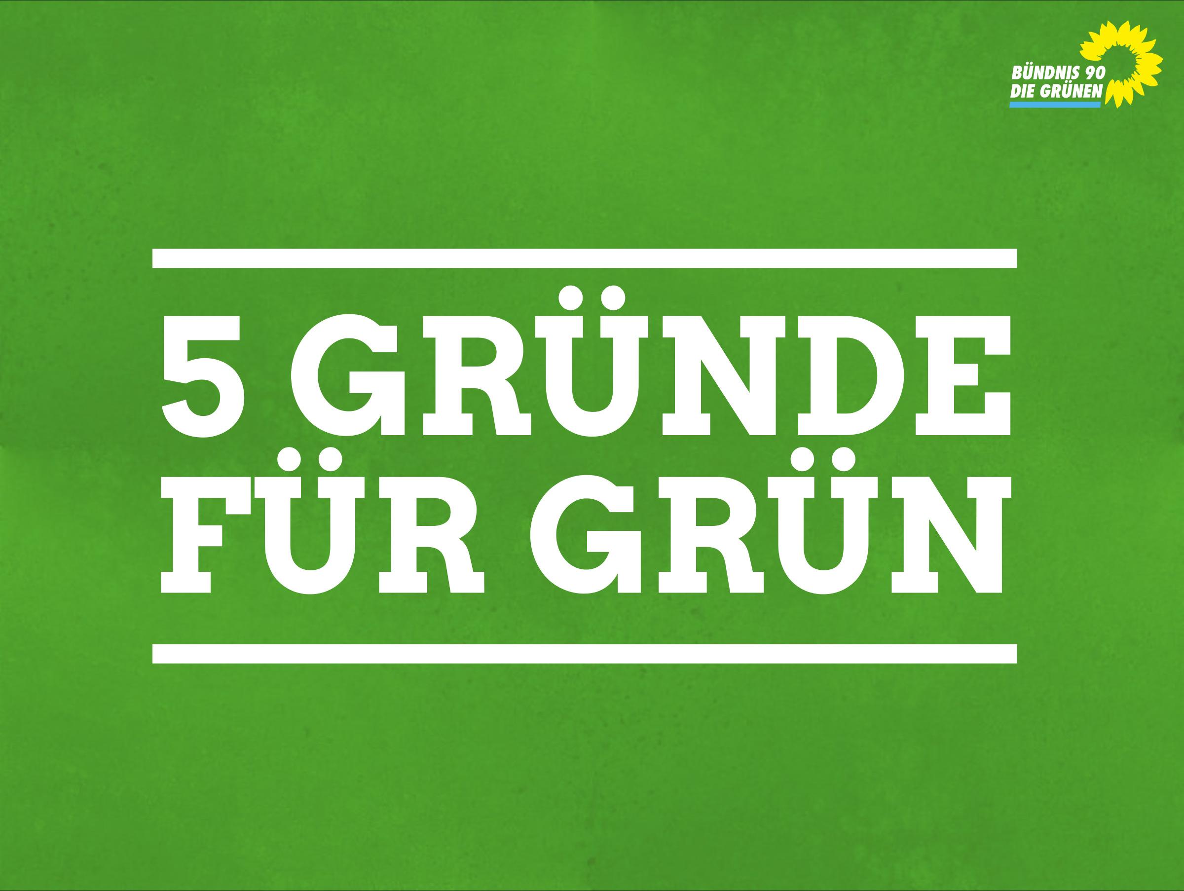 5 Gründe für Grün