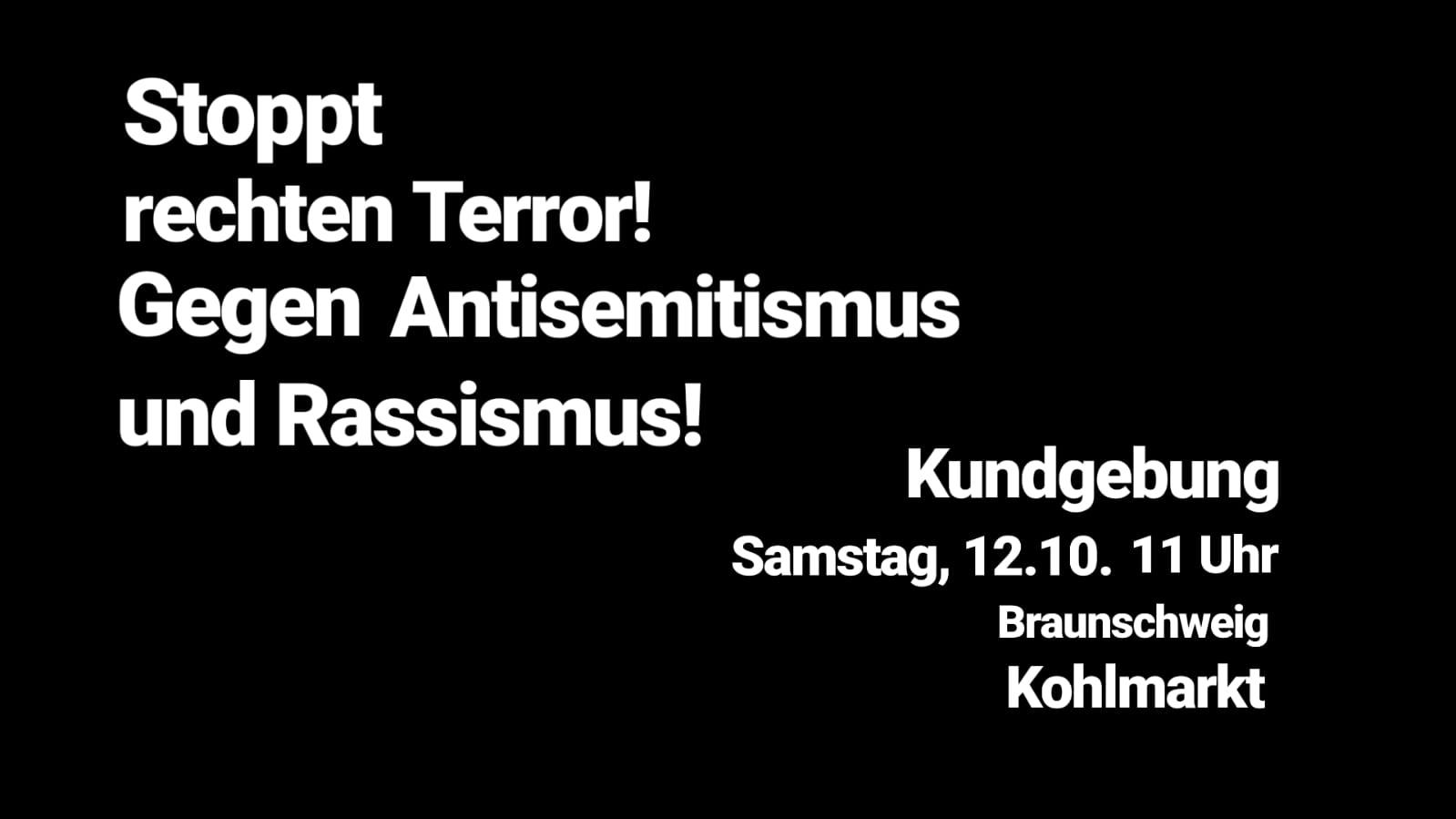 Stoppt rechten Terror! Gegen Antisemitismus und Rassismus!