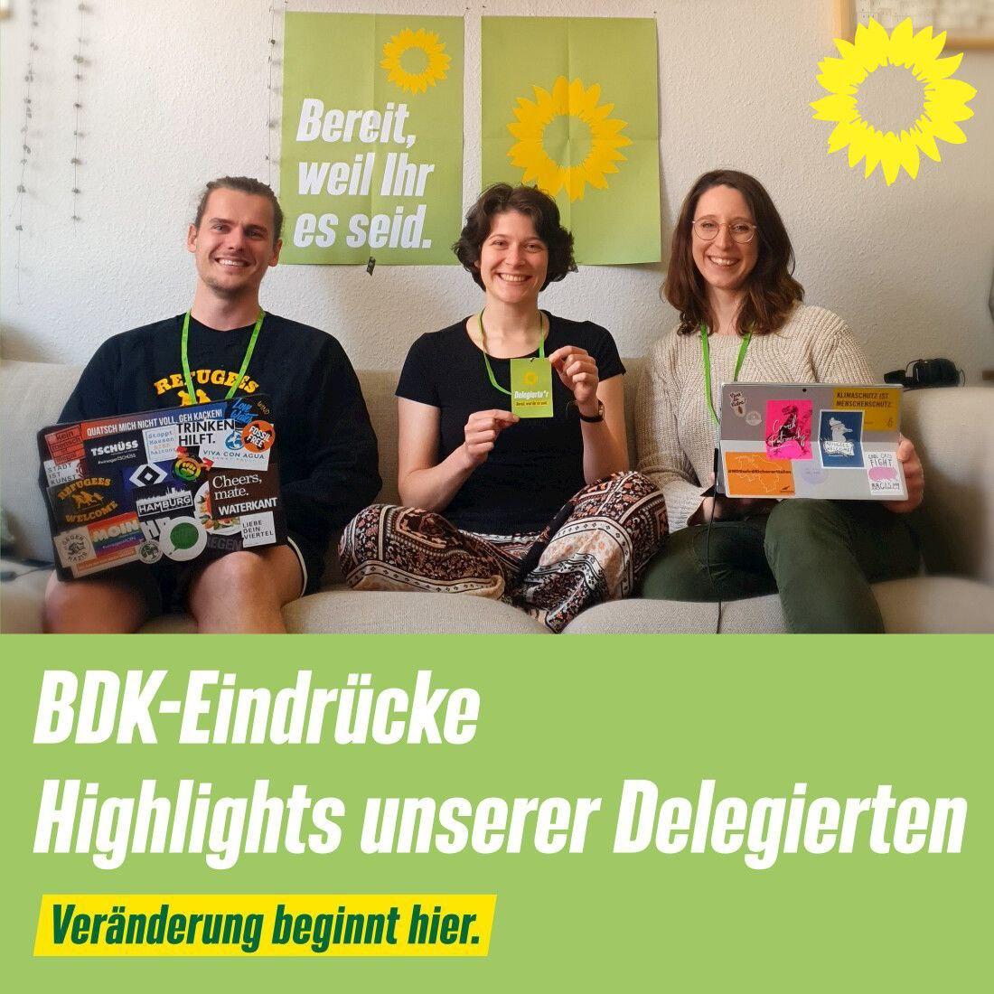 Bereit, weil Ihr es seid!                                    BDK-Bericht von unseren Delegierten
